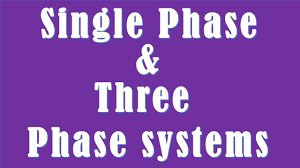 difference between single phase and three phase systems single