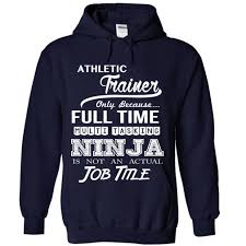 athletic trainer ninja job u2026 cool athletic trainer t shirt