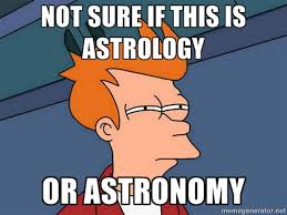 Astronomy Memes - what s my star sign david reneke space and astronomy news