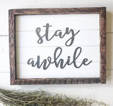 stay awhile sign shiplap home sign rustic home decor