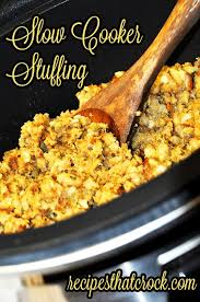 Crock Pot Dressing For Thanksgiving Slow Cooker Stuffing Recipes That Crock