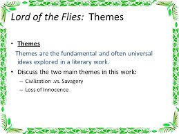 lord of the flies themes and messages lord of the flies chapter notes ppt video online download