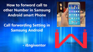android call forwarding call forwarding option in samsung android phones galaxy j5 j7