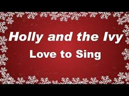 kids christmas songs holly and the ivy with lyrics children
