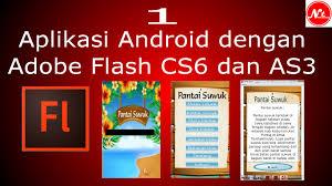 membuat aplikasi android sederhana dengan flash 1 cara membuat aplikasi android dengan flash cs6 dan as3 youtube