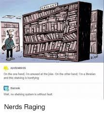 Nerd Rage Meme - 25 best memes about nerd rage nerd rage memes