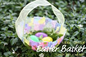 paper mache easter baskets fabric collage easter baskets i can teach my child