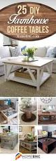 Best 25 Diy Living Room by 25 Best Diy Farmhouse Coffee Table Ideas And Designs For 2017