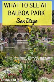 Balboa Park Map San Diego by The Human Element Of Balboa Park San Diego San Diego Museums