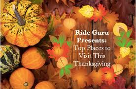 rideguru top places to visit this thanksgiving