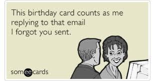 birthday card email forgot you sent ecards birthday ecard