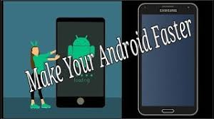 make android faster category make android faster