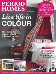 period homes interiors magazine british period homes magazine no 6 live life in colour