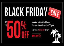 black friday vacation deals black friday vacation deals black friday weekend special offers
