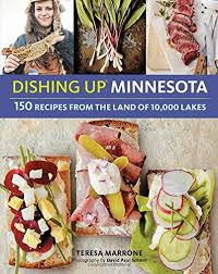 dishing up minnesota 150 recipes from the land of 10 000 lakes