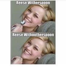 Reese Meme - reese witherspoon reese withoutherspoon tacebookcomtumitw i prefer