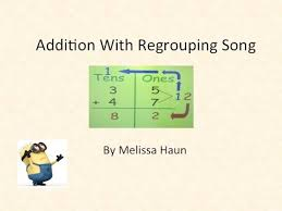 addition regrouping song youtube