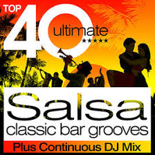 Top Bar Songs Top 40 Salsa Classic Latin Bar Grooves Plus Continous Dj Mix By