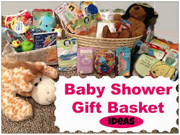 baby shower baskets monologues baby shower gift basket ideas