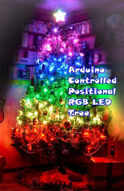 Christmas Trees With Lights Arduino Controlled Positional Rgb Led Christmas Tree 6 Steps