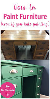 How To Paint And Stencil by How To Paint Furniture Easily Even If You Painting Green