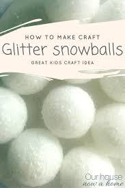 diy glitter snowballs u2022 our house now a home
