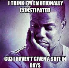 Funny Kevin Hart Meme - emotionally constipated funny kevin hart meme