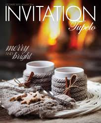 invitation tupelo december 2015 by invitation magazines issuu