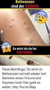 Bed Bug Meme - 25 best memes about bed bug beds bug german language