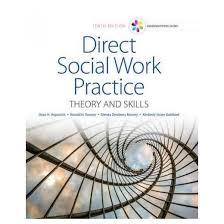 empowerment series direct social work practice theory and skills sw 383r social work practice i direct social work practice theory and skills hardcover dean
