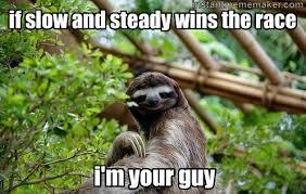 Sloth Meme Maker - omg xd sloth pinterest meme maker meme and sloth