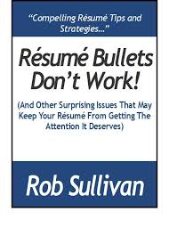 Sample Resume Bullet Points by Resume Bullets Don U0027t Work And Other Surprising Resume Issues