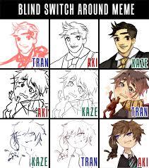 Blind Meme - um blind switch around meme by akiicchi on deviantart