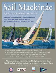 races of interest to mackinac island yacht club members download the 2017 race flyer