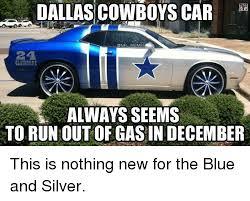 Memes About Dallas Cowboys - dallas cowboys car nfl memes glaidorne always seems torunoutofgasin