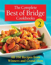 the complete best of bridge cookbooks volume two the best of