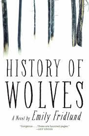history of wolves a novel emily fridlund 9780802125873