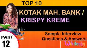 kotak mah bank krispy kreme top most interview questions and
