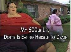 600 lb dottie netflix my 600 pound life moln movies and tv 2018