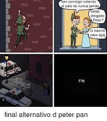 Peter Pan Meme - 25 best memes about peter pan peter pan memes