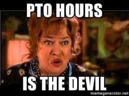 Pto Meme - pto hours is the devil water boy mom meme generator