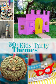 party ideas for kids 471 best kids party ideas images on birthday party