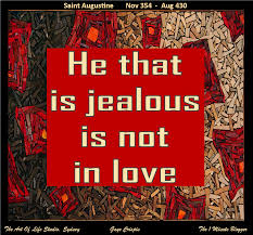 jealousy quotes and images love quote from the bible love is not jealous saint augustine