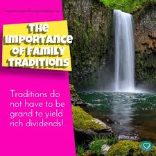 the importance of family traditions christian family heritage
