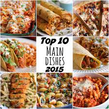 top 10 cuisines in the eat cake for dinner top 10 dishes of 2015