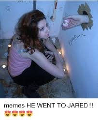 memes he went to jared meme on me me