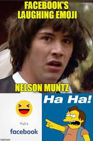 Nelson Meme - facebook s laughing emoji nelson muntz meme