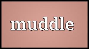 muddle meaning youtube