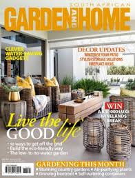 Home Decor Magazines In South Africa South African Garden And Home Magazine May 2017 Issue U2013 Get Your