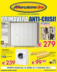 Mobili Arte Povera Mercatone Uno by Mercatone Uno Volantino 18 Aprile 12 Maggio 2013 By